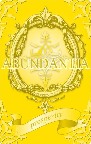 アバンダンティア「ABUNDANTIA」すべての豊かさ