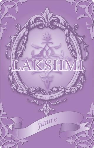 ラクシュミ「LAKSHMI」未来の希望